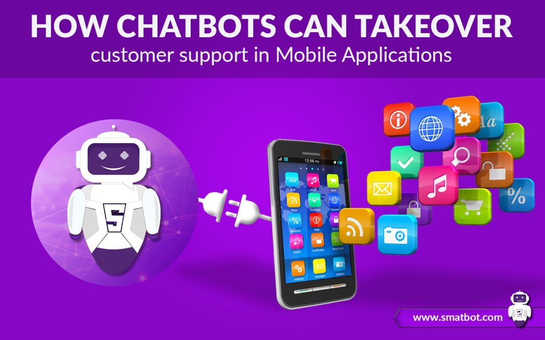 How Chatbots Can Takeover Customer Support In Mobile Applications4 min read
