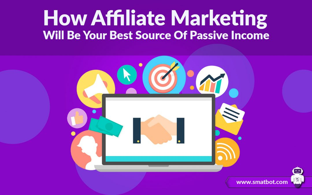 How Affiliate Marketing Will Be Your Best Source Of Passive Income5 min read