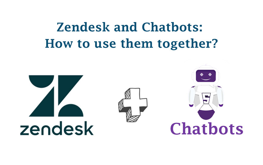 Zendesk and Chatbots: How to use them together?5 min read