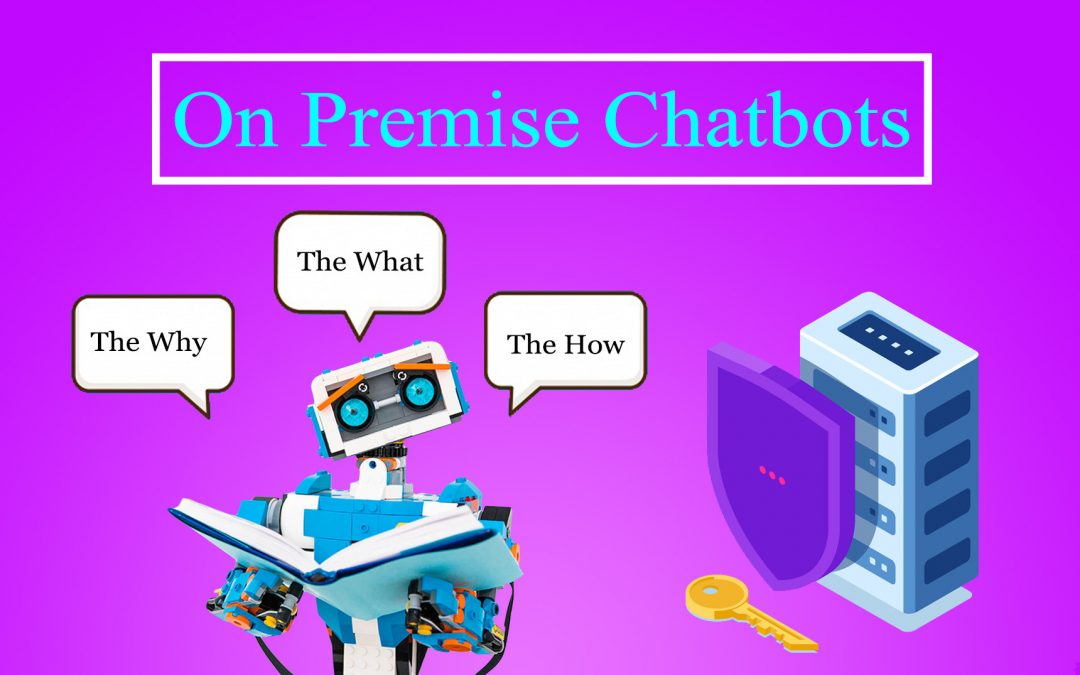 On-Premise Chatbots: The What, The Why and The How4 min read