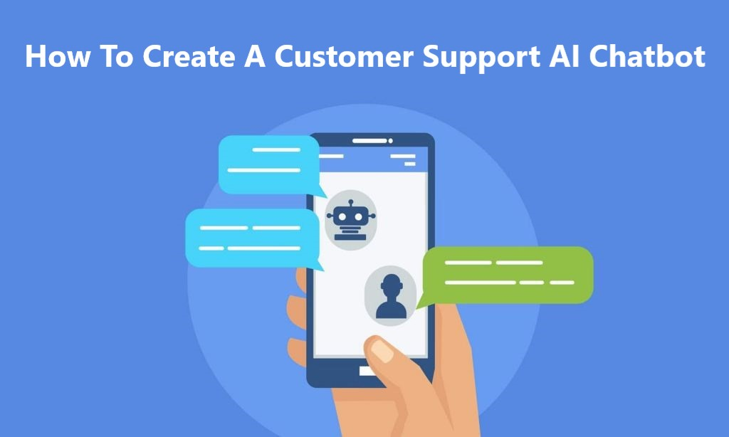 How To Create A Customer Support AI Chatbot8 min read