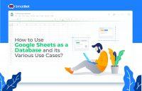 Google sheets as Database